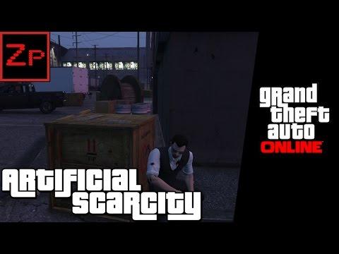 Artificial Scarcity - GTA V Online (PC)