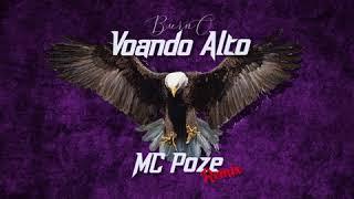 Burn-O - To Voando Alto (MC Poze Trap Remix) [Bmix]
