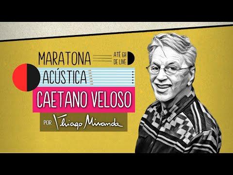 Live Maratona Acústica CAETANO VELOSO por Thiago Miranda! Esquenta pra Live Gal Costa 75 anos