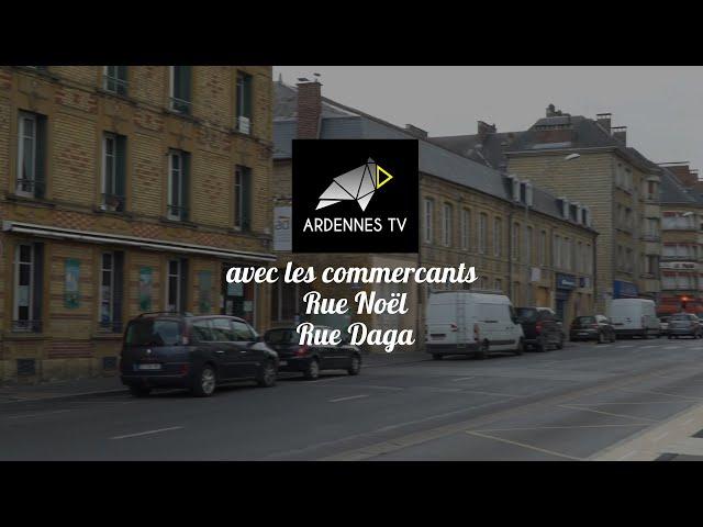 Commerçants de Charleville-Mézières - Rue Daga et Rue Noël