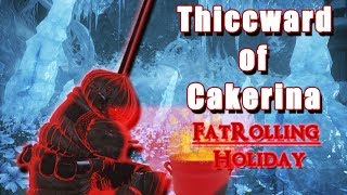DS3 Invasions: Thiccward of Cakerina rollaway holiday - SL120
