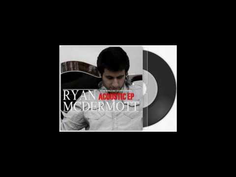 Move Bitch (Acoustic) - Ryan McDermott