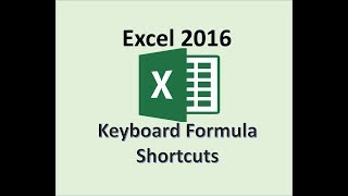 Microsoft Excel 2016 - Keyboard Formula Shortcuts - Functions and Formulas - How To - Tips & Tricks