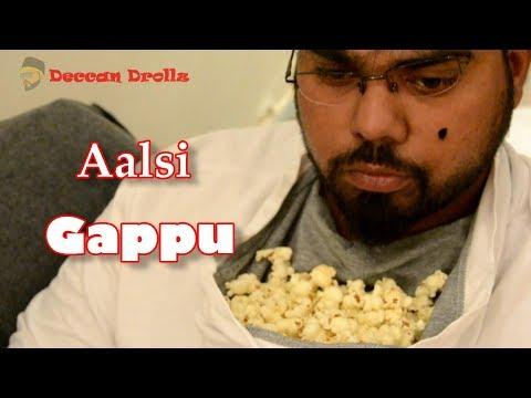 Aalsi Gappu || Deccan Drollz || hyderabadi comedy