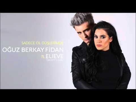 Oğuz Berkay Fidan ft Eleve SADECE OL DÜŞLERIMDE