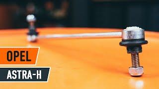 Comment changer Suspension barre de connexion OPEL ASTRA H Saloon (L69) - video gratuit en ligne