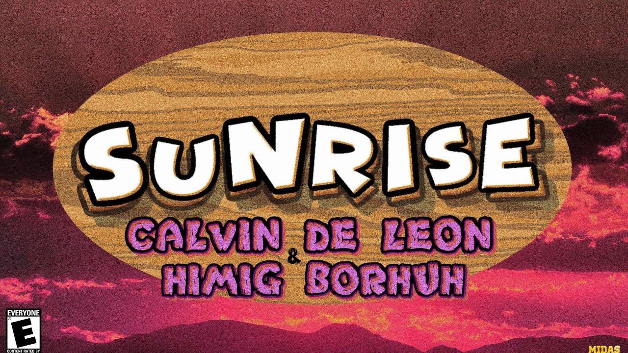 calvin, Himig Borhuh - Sunrise (Official Lyrics Video)