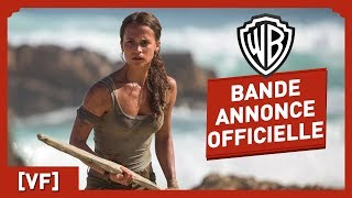 Tomb Raider - Bande Annonce Officielle (VF) - Alicia Vikander streaming