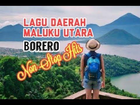 BORERO Lagu Daerah Maluku Utara. Non STOP Hits