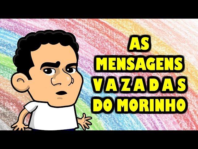 As MENSAGENS VAZADAS do MORINHO!