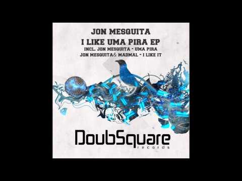 Jon Mesquita - Uma Pira (Original Mix)