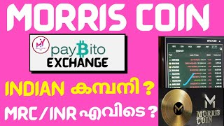 morris coin Paybito Exchange indian Company.? \\ Morris coin latest Updates \\ lr trading\\long rich