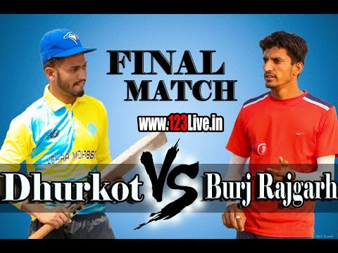 Final : Lehra Dhurkot (Bathinda) Cricket Tournament (Live) 26 May 2018/www.123Live.in