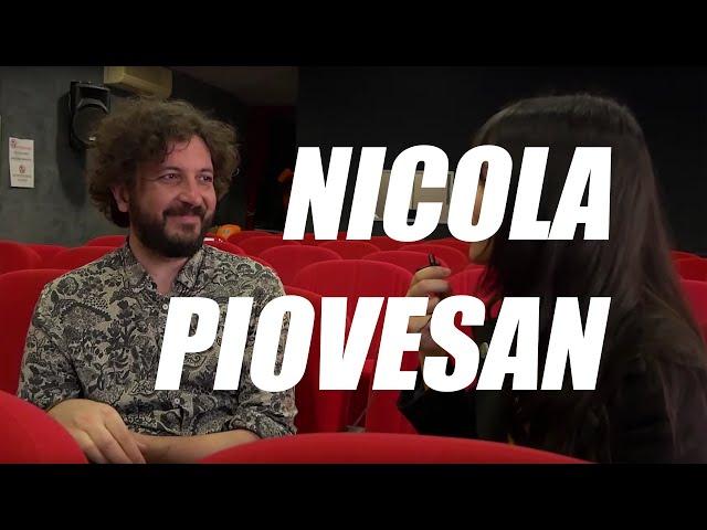 Nicola Piovesan, filmmaker eclettico di grande ingegno e bravura