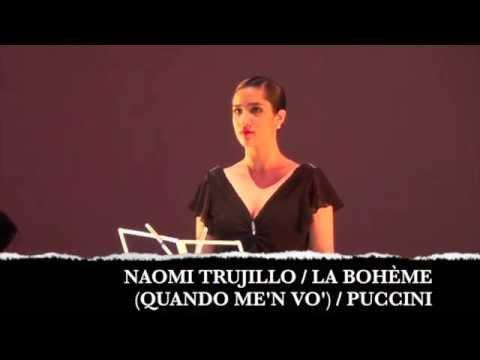 Naomi Trujillo /La Bohème Quando me'n vo' / Puccini