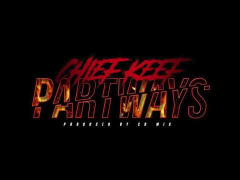 """Chief Keef """"Part Ways"""" (OFFICIAL AUDIO)"""