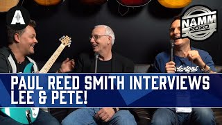 Paul Reed Smith Interviews Lee & Pete! - NAMM 2020