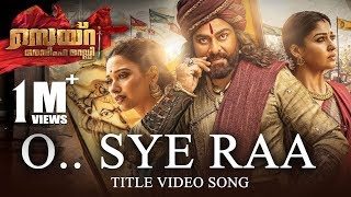 O Sye Raa Video Song (Malayalam) - Chiranjeevi | Ram Charan |Surender Reddy| Oct 2nd