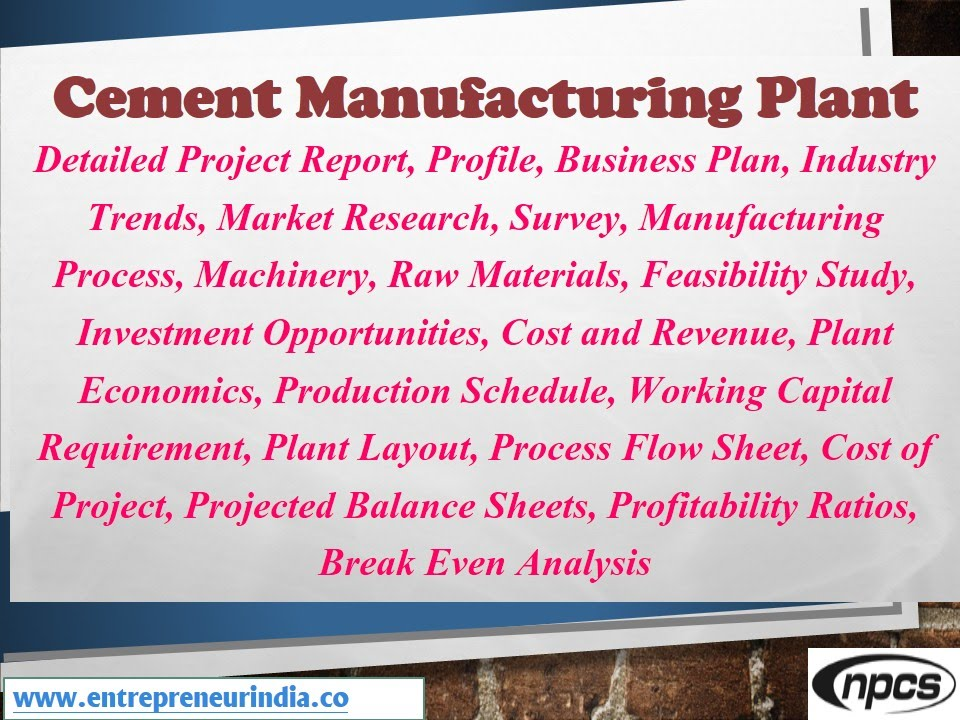 Cement Manufacturing Plant, Detailed Project Report, Business Plan