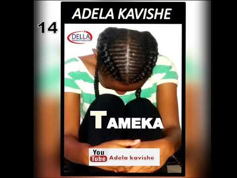 Download Simulizi ya Tameka sehemu ya kumi na nne