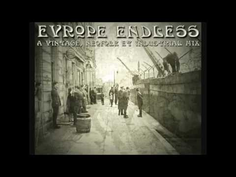 Europe Endless  A Vintage, NeoFolk & Industrial Mixx