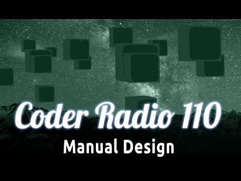 Manual Design | Coder Radio 110