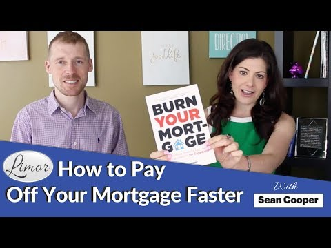 HOW TO PAY OFF YOUR MORTGAGE FASTER | Financially Fabulous with Limor