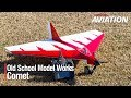 Old School Model Works Comet - Model Aviation Magazine