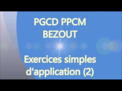 PGCD PPCM BEZOUT - Exercices d