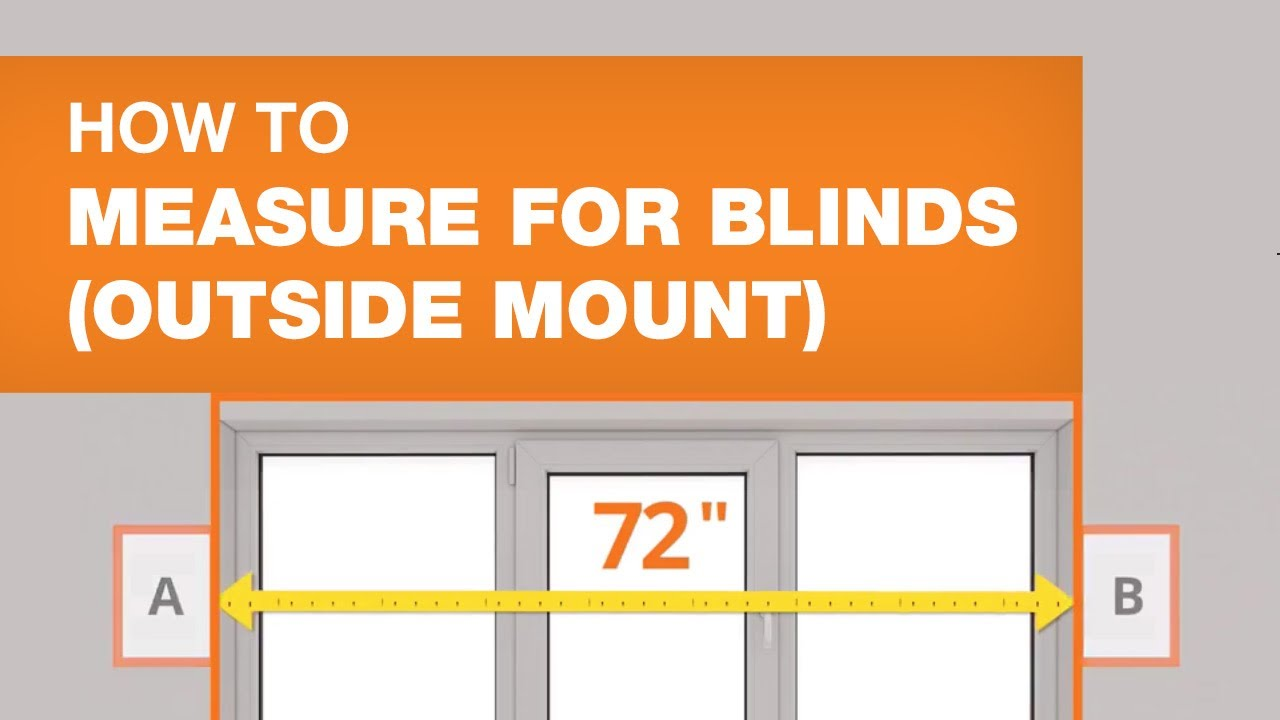 How To Measure For Blinds Outside Mount You
