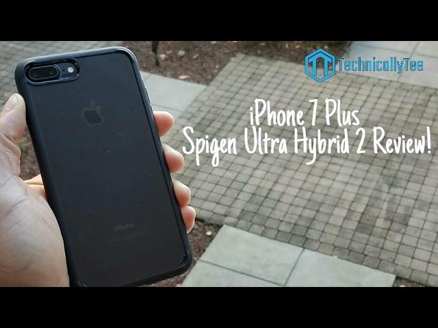 iPhone 7 Plus Spigen Ultra Hybrid 2 Case Review! - YouTube