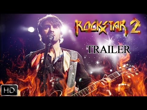 Rockstar 2  Trailer 2017  Ranbir Kapoor  FanMade