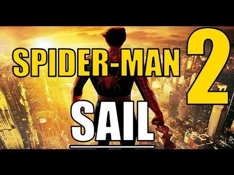 Sail - Spider-man 2 Music Video