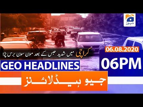 Geo Headlines 06 PM   6th August 2020