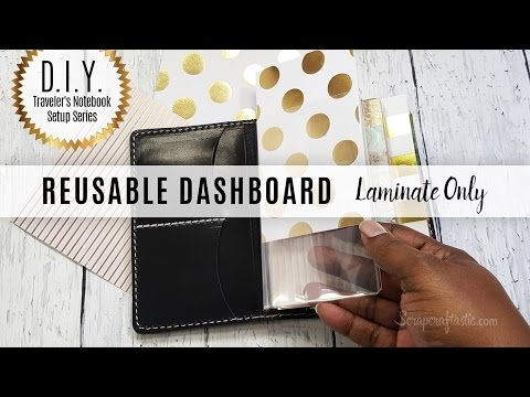 DIY Travelers Notebook Setup Series: Create a Reusable Laminated Dashboard w/ Laminate Pouches