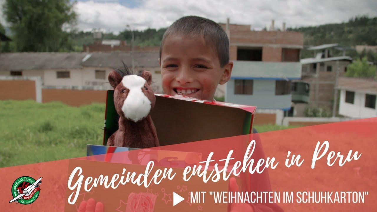 Weihnachten Im Schuhkarton Org.Gemeinden Entstehen In Peru Mit Weihnachten Im Schuhkarton