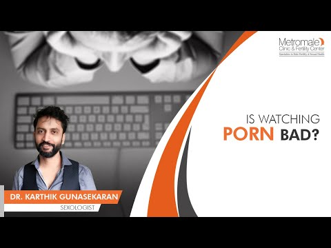 Is Watching Porn Bad? | Metromale Clinic & Fertility Center