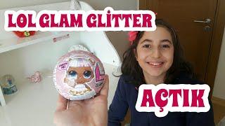 Lol Bebek Glam Glitter Açtık.