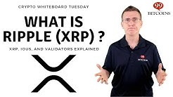 What is Ripple? (XRP, IOUs, Gateway and Validators Explained)