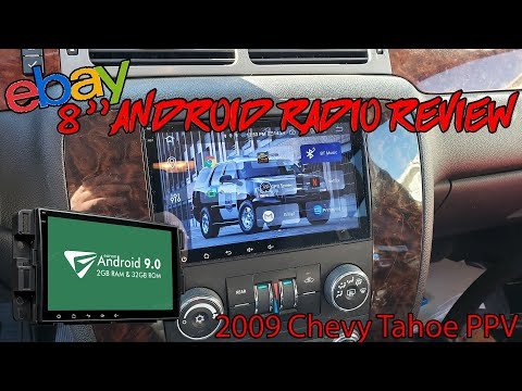 EBay Android Radio Installed In 09 Tahoe. Is It Worth It???