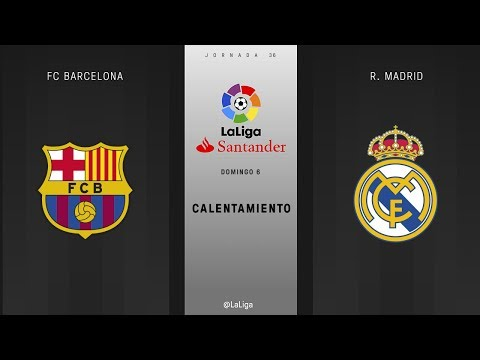Calentamiento fc barcelona vs r. madrid