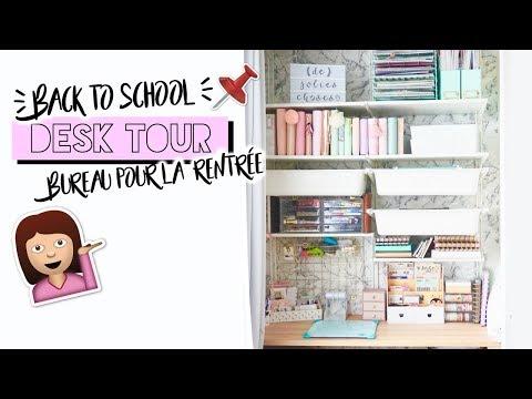 DESK TOUR - Nouveau bureau pour la RENTRÉE - BACK TO SCHOOL 2017