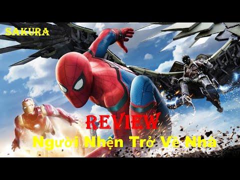 REVIEW PHIM NGƯỜI NHỆN TRỞ VỀ NHÀ || SPIDER MAN HOMECOMING ||  SAKURA REVIEW