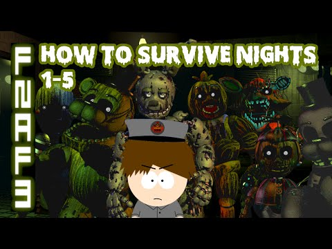 HOW TO: SURVIVE FAZBEAR'S FRIGHT!!! | FNAF 3 Survival Guide
