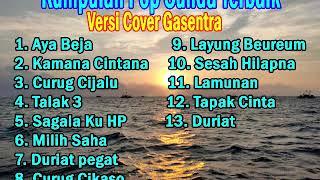 Download lagu Kumpulan Pop Sunda Terbaik sepanjang Masa (Versi cover Gasentra) Nina Full Album