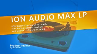 Unboxing and testing the Ion Audio Max LP USB Turntable
