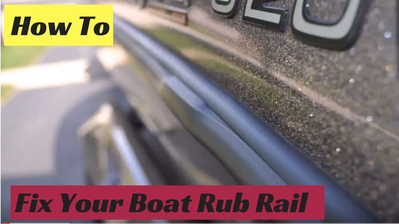 How to fix boat rub rail