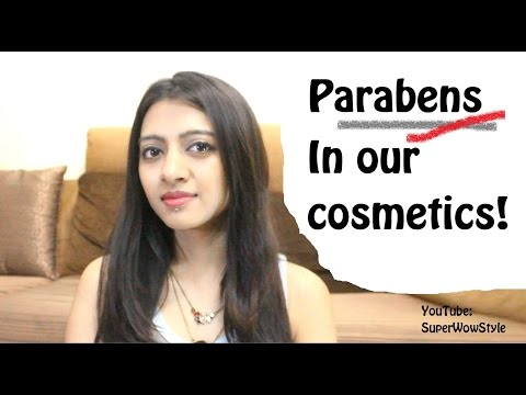 Parabens in Cosmetics - Safe or Not? What To Know - superWOWstyle Prachi