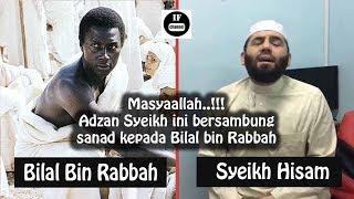 Download Subhanallah..!! Ternyata Inilah Nada Asli Adzan BILAL BIN RABBAH