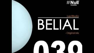 Lluis Ribalta - Belial (Original Mix)